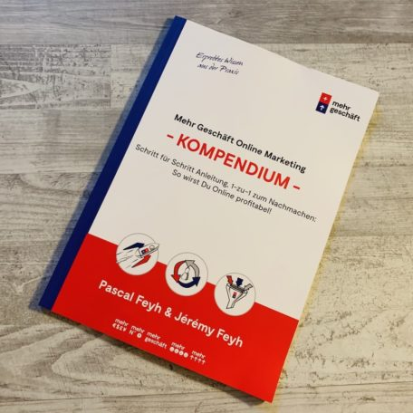 Das Online Marketing Kompendium von Mehr Geschäft von vorne