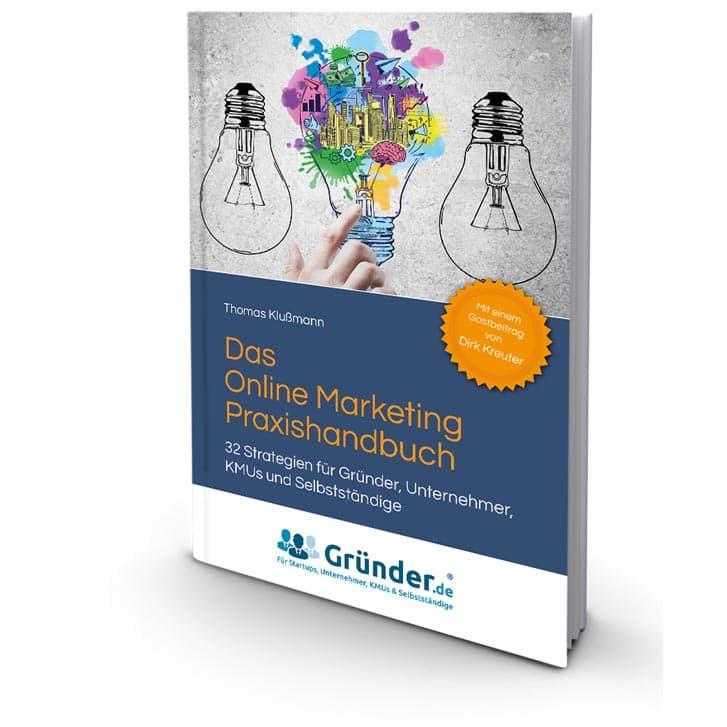 Das Online Marketing Praxishandbuch: Bestseller von Thomas Klußmann