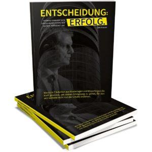 Entscheidung Erfolg - Bestseller Buch von Dirk Kreuter