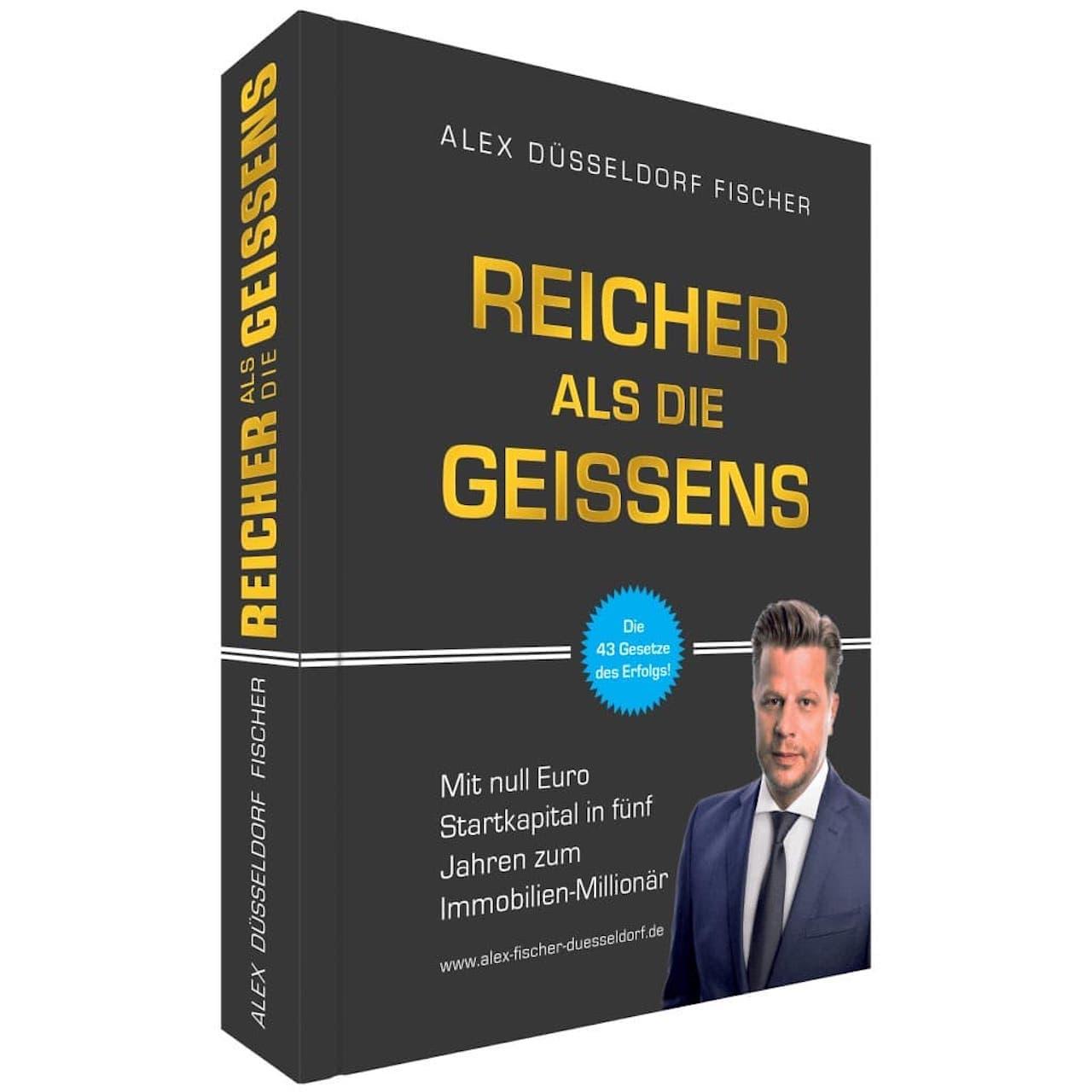 Reicher als die Geissens von Alex Düsseldorf Fischer