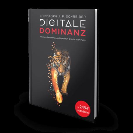 Digitale Dominanz Christoph Schreiber