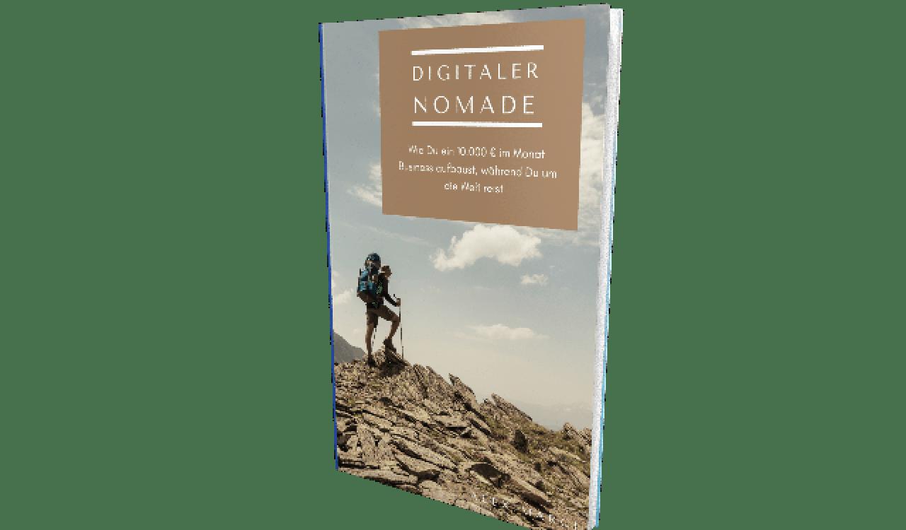 Digitaler Nomade 2.0 Frei und Selbstbestimmt Leben