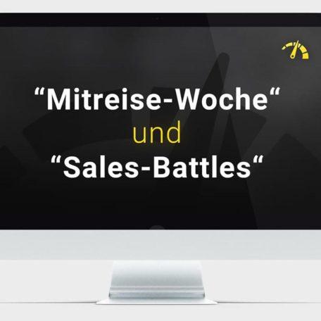 Bonus Nr 2: Die Mitreise-Woche und Sales-Battles
