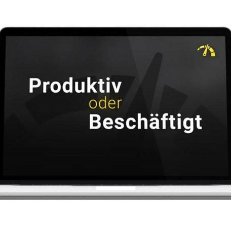 Hebel Nr. 4: Bist Du produktiv oder beschäftigt