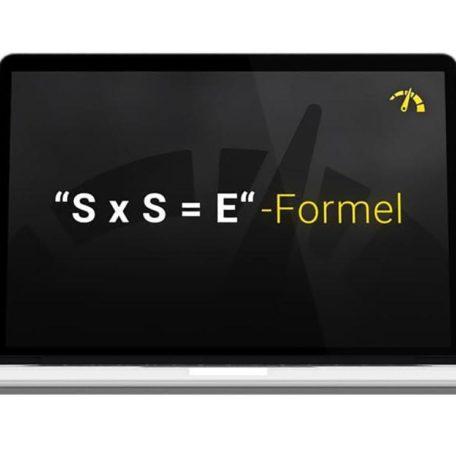 Hebel Nr 5: Die S x S gleich E Formel
