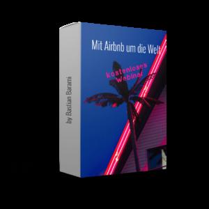 Mit Airbnb um die Welt Webinar Officeflucht
