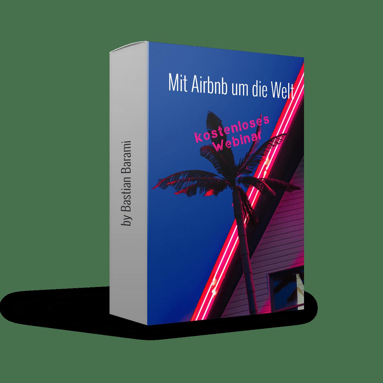 Mit Airbnb um die Welt Webinar von Officeflucht (Bastian Barami)