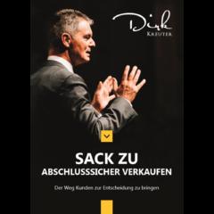 Sack Zu! Abschlusssicher verkaufen Dirk Kreuter