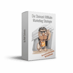Steinzeit Affiliate-Marketing Strategie by Ralf Schmitz